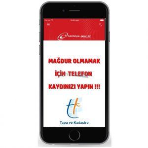 E- DEVLETE TELEFON KAYDI YAPIN, MAĞDUR OLMAYIN...