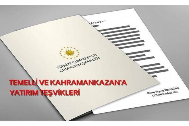 Ankara'da 2 Yatırıma Proje Bazlı Teşvik…