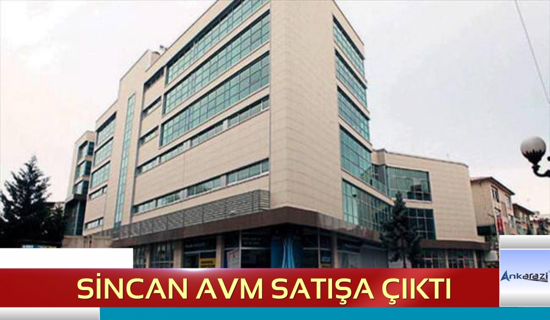 Sincan AVM Satış İhalesi… (24/12/2019)