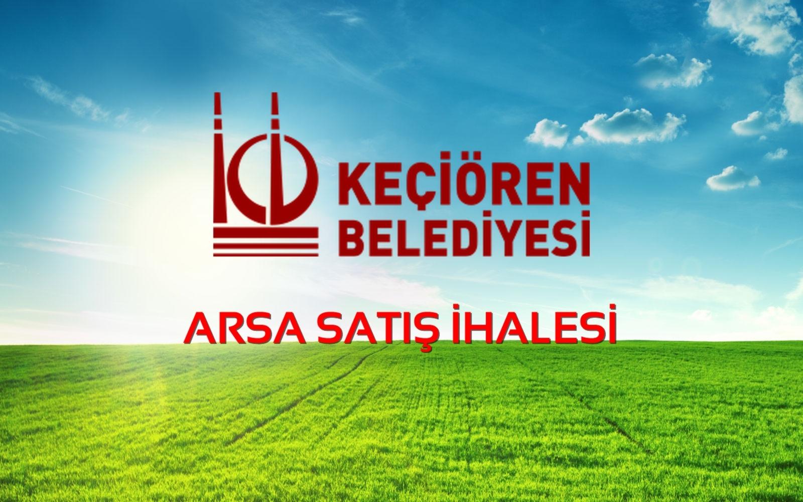 Keçiören Belediyesi Arsa Satış İhalesi… (02/01/2020)