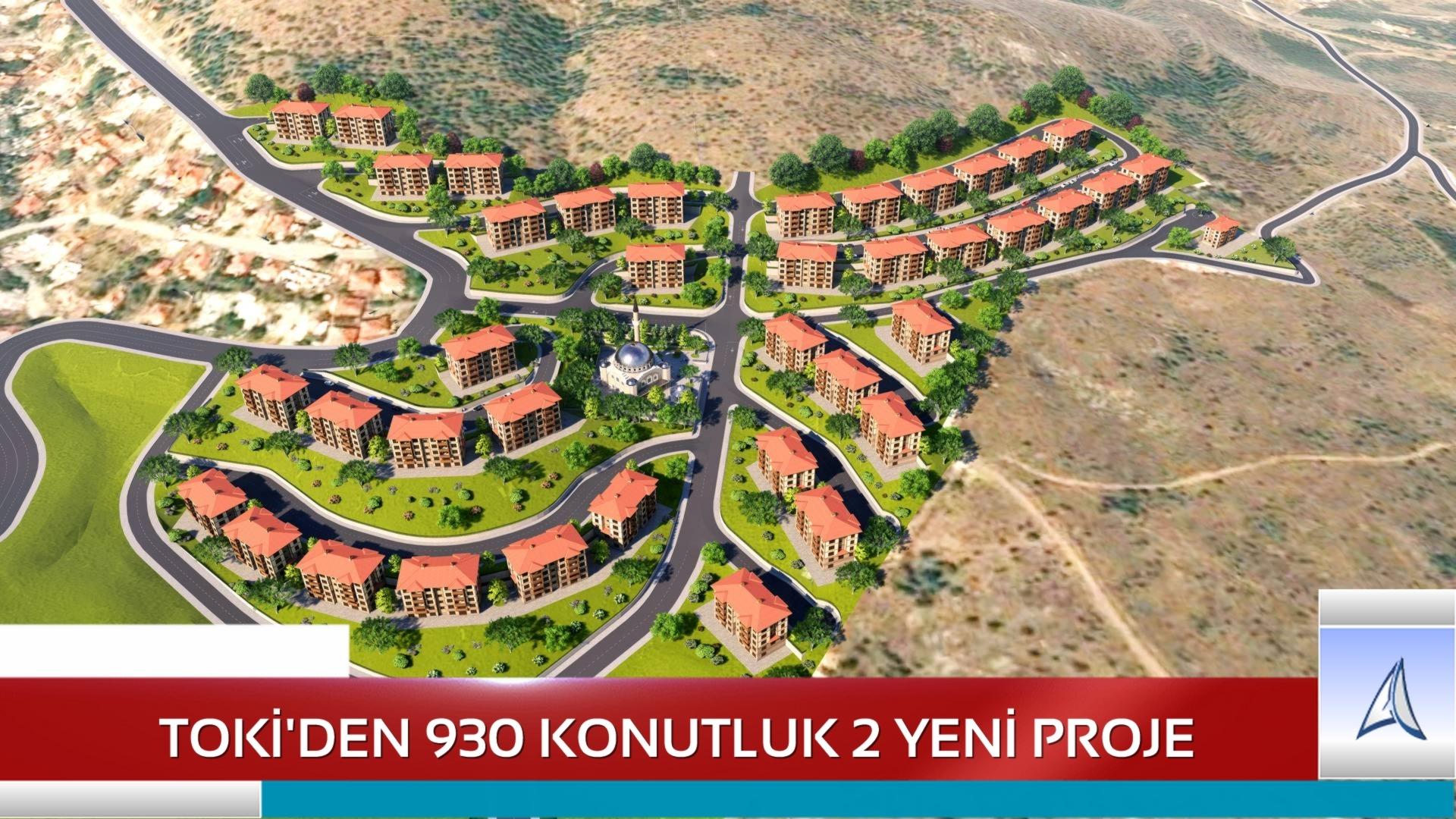 TOKİ'den Toplam 930 Konutluk 2 Yeni Proje…