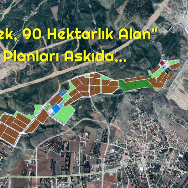 """""""İncek, 90 Hektarlık Alan"""" 1/1000'lik Planları Askıda…"""