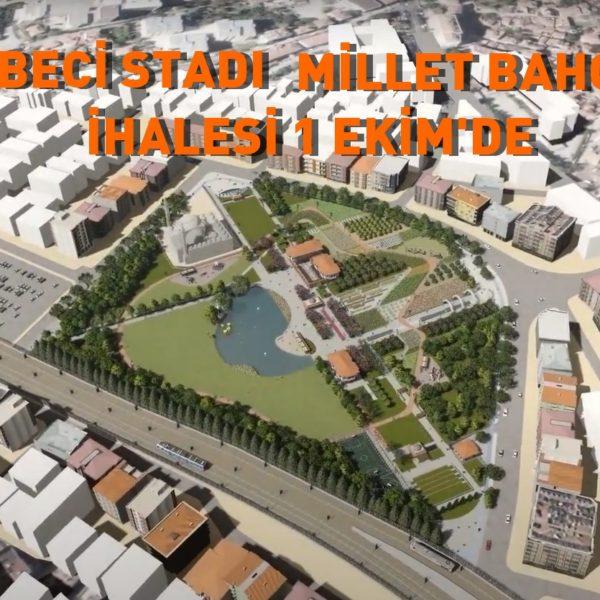 Cebeci Stadı Millet Bahçesi İhale Takvimi Belli Oldu…