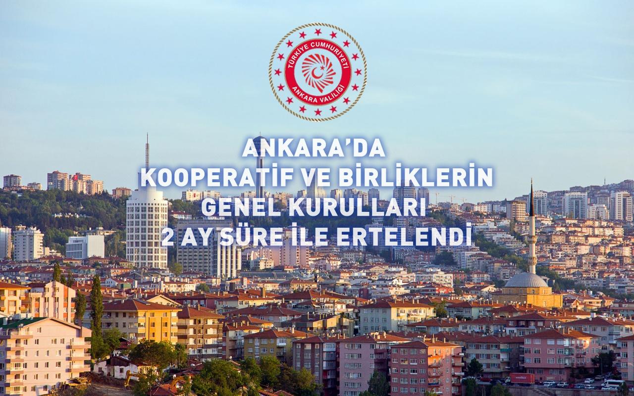 Ankara'da Etkinlikler ve Genel Kurullar Pandemi Nedeni İle Ertelendi…