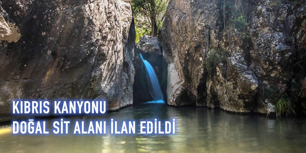 Mamak-Kıbrıs Vadisi, Doğal Sit Alanı İlanı…