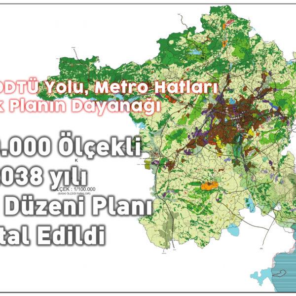 Ankara 2038 yılı Çevre Düzeni Planı, İptal Edildi…