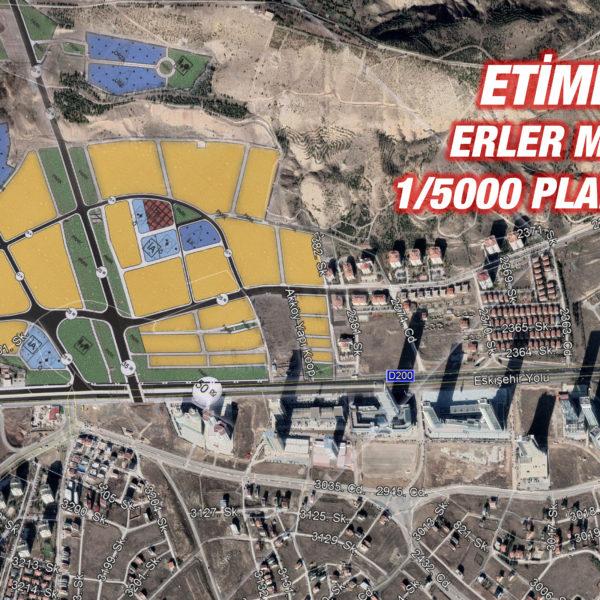 Etimesgut, Erler Mahallesi 1/5000'lik Planı Askıda…