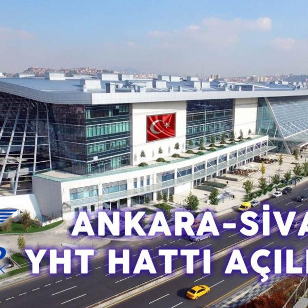 Ankara-Sivas, Yüksek Hızlı Tren Hattı 4 Eylül'de Açılıyor…